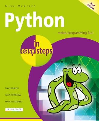Python in easy steps: Covers Python 3.7 - In Easy Steps (Paperback)