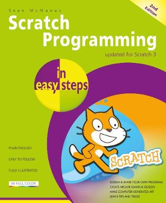 Scratch Programming in easy steps - In Easy Steps (Paperback)