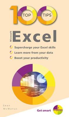 100 Top Tips - Microsoft Excel - 100 Top Tips - In Easy Steps (Paperback)
