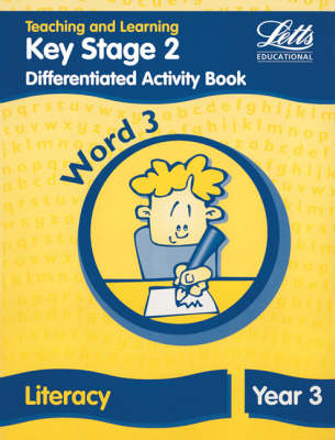 Key Stage 2 Literacy: Word Level Y3: Differentiated Activity Book - Letts Primary Activity Books for Schools (Paperback)