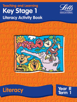 Key Stage 1 Literacy: Reception, Term 1: Activity Book - Letts Primary Activity Books for Schools (Paperback)