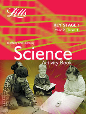 Key Stage 1 Science: Year 2, Term 1: Activity Book - Letts Primary Activity Books for Schools (Paperback)