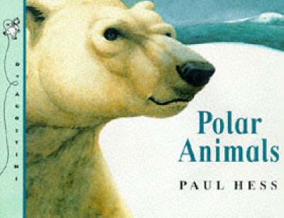 Polar Animals - Animal World S. (Paperback)