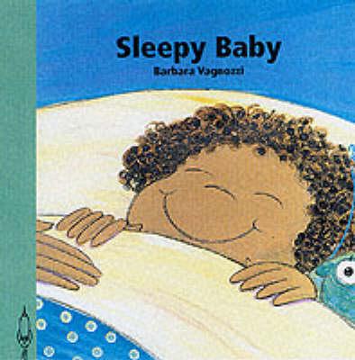 Sleepy Baby - Baby's Day S. (Board book)