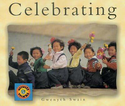 Celebrating - Small World S. (Paperback)