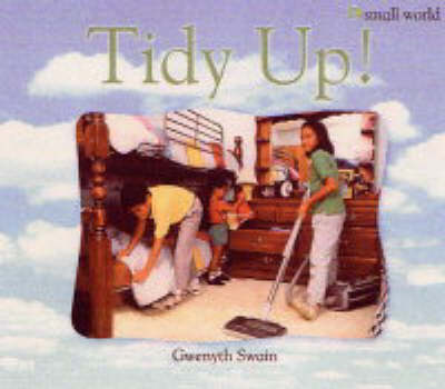 Tidy Up!: Large - Small World S. (Paperback)
