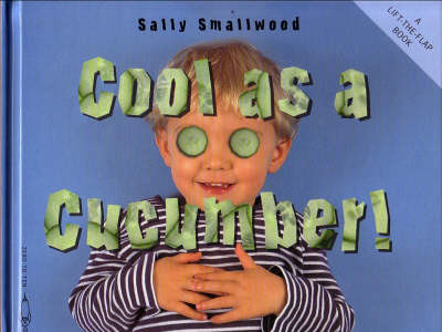 Cool as a Cucumber - Things I Eat! (Paperback)