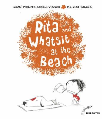 Rita and Whatsit at the Beach - Rita & Whatsit S. (Paperback)
