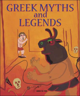 Greek Myths and Legends (Hardback)