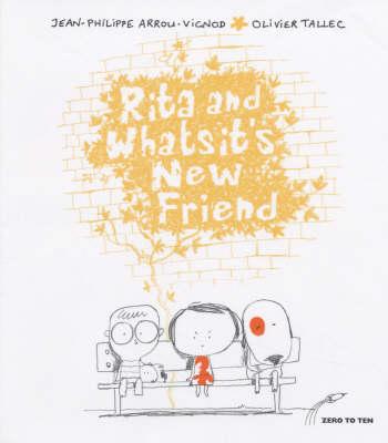 Rita and Whatsit's New Friend - Rita & Whatsit S. (Paperback)