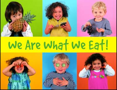 We are What We Eat! - Things I Eat! (Paperback)