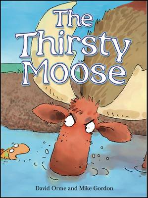 The Thirsty Moose - Picture Books (Paperback)