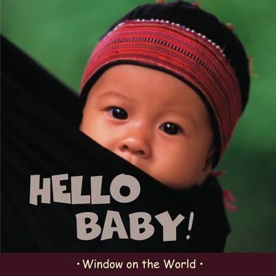 Hello Baby - Window on the World (Hardback)