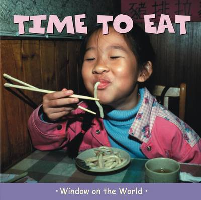 Time to Eat - Window on the World (Hardback)