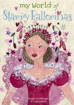 Starry Ballerinas - My World of... (Paperback)
