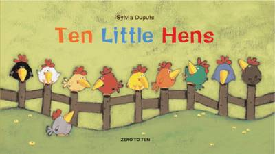Ten Little Hens - One by One (Board book)