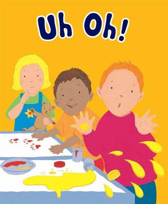 Uh Oh! - Say It! (Board book)