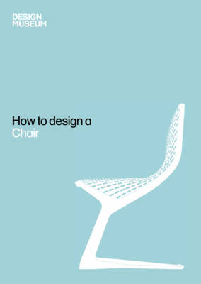 How to Design a Chair (Hardback)
