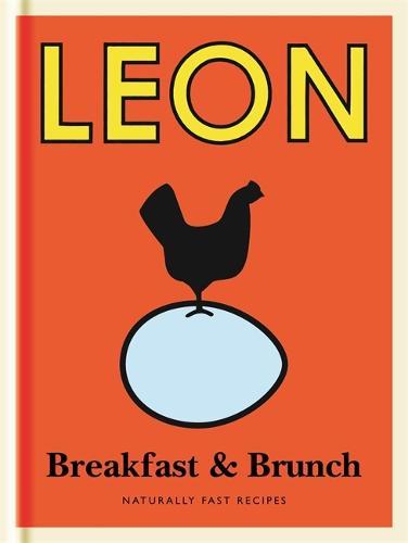 Little Leon: Breakfast & Brunch: Naturally Fast Recipes - Little Leons (Hardback)