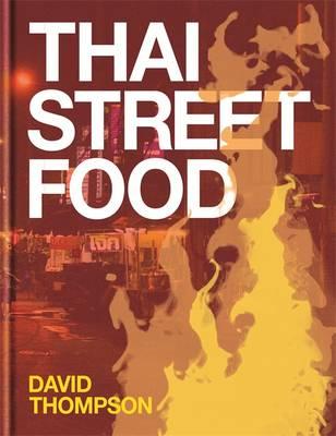 Thai Street Food (Hardback)