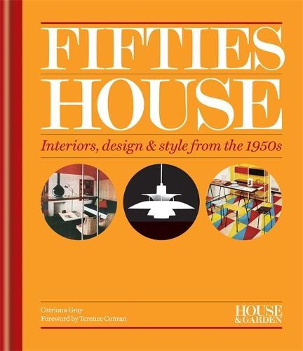 House & Garden Fifties House - House & Garden (Hardback)