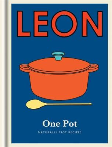 Little Leon: One Pot: Naturally fast recipes - Little Leons (Hardback)