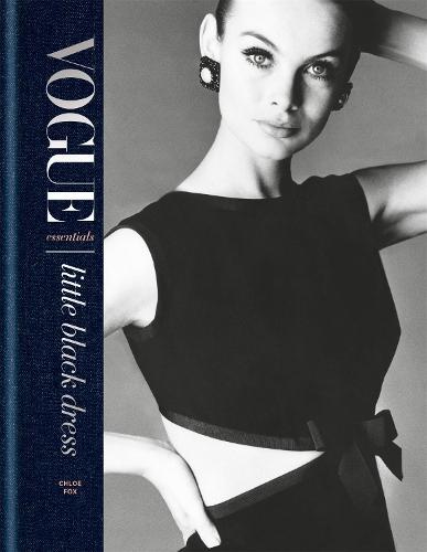 Vogue Essentials: Little Black Dress (Hardback)