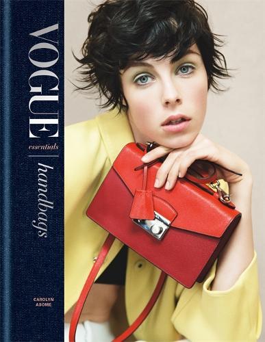 Vogue Essentials: Handbags (Hardback)