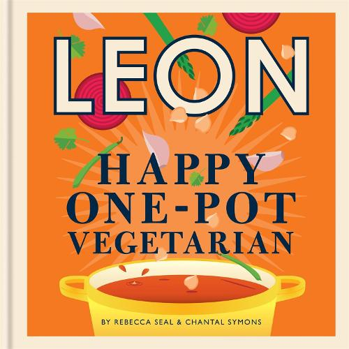Happy Leons: Leon Happy One-pot Vegetarian - Happy Leons (Hardback)