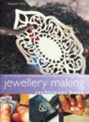 Jewellery Making Techniques Book: Over 50 Techniques for Creating Eye-catching Contemporary and Traditional Designs (Paperback)