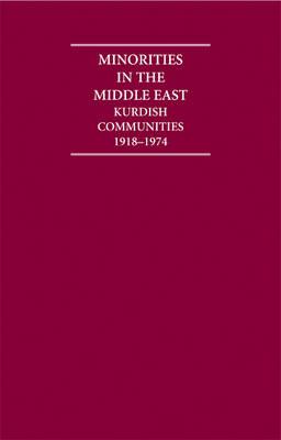 Minorities in the Middle East 4 Volume Set: Kurdish Communities 1918-1974 - Cambridge Archive Editions (Hardback)