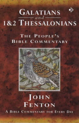 Galatians and 1 and 2 Thessalonians: A Bible Commentary for Every Day - The People's Bible Commentary (Paperback)
