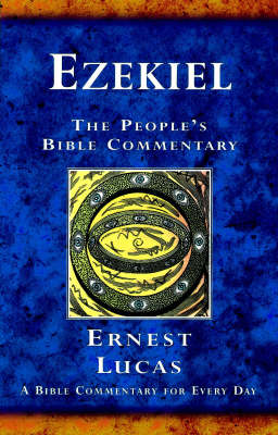 Ezekiel: A Bible Commentary for Every Day - The People's Bible Commentary (Paperback)