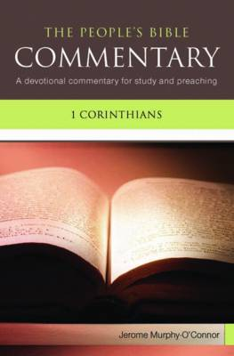 1 Corinthians: A Devotional Commentary for Study and Preaching - The People's Bible Commentary (Paperback)