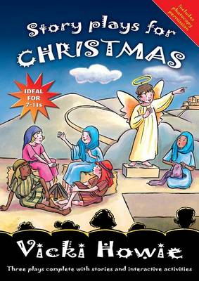 Story Plays for Christmas: Three plays complete with stories and interactive activities (Paperback)
