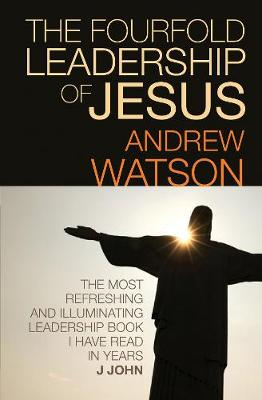 The Fourfold Leadership of Jesus (Paperback)