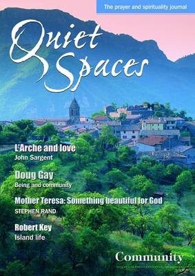 Community - Quiet Spaces: The BRF Prayer & Spirituality Journal v. 14 (Paperback)