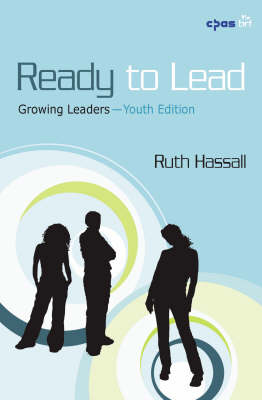 Ready to Lead: Growing Leaders (Paperback)