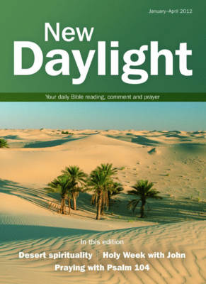 New Daylight: January-April 2012: Your Daily Bible Reading, Comment and Prayer (Paperback)