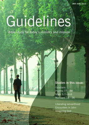 Guidelines: May-August 2012: Bible Study for Today's Ministry and Mission (Paperback)