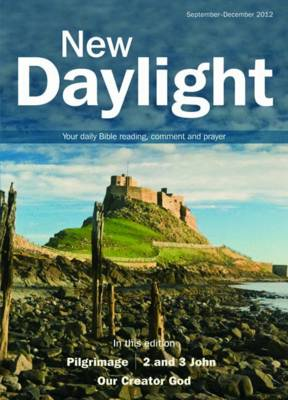 New Daylight: September-December 2012: Your Daily Bible Reading, Comment and Prayer - New Daylight (Paperback)