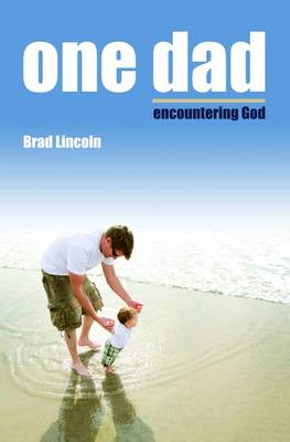 One Dad Encountering God (Paperback)