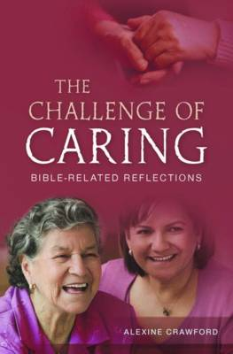 The Challenge of Caring: Bible-related Reflections (Paperback)