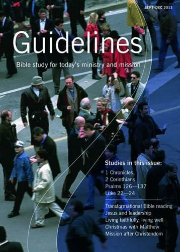 Guidelines: September-December 2013: Bible Study for Today's Ministry and Mission (Paperback)