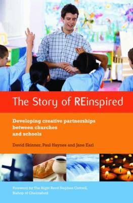 The Story of REinspired: Developing Creative Partnerships Between Churches and Schools (Paperback)