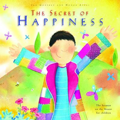 The Secret of Happiness: The Sermon on the Mount for Children (Hardback)