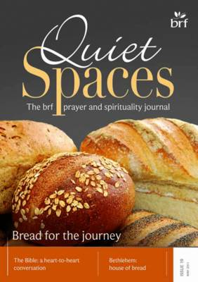 Bread for the Journey - Quiet Spaces v. 19 (Paperback)