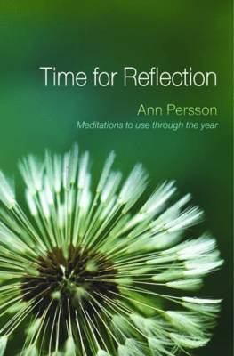 Time for Reflection: Meditations to Use Through the Year (Paperback)