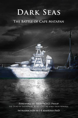 Dark Seas: The Battle of Cape Matapan (Paperback)