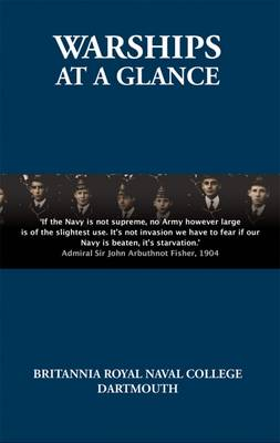 Warships at a Glance: 1914: a Naval Cadet Goes to War (Hardback)